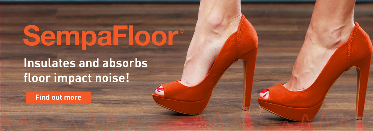 SempaFloor is a soundproofing solution for floors, ideal to combat footsteps and floor impact noises.